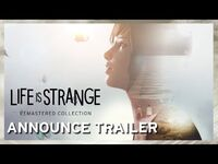 Life is Strange Remastered Collection - Announce Trailer -ESRB-