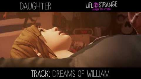 """Daughter - """"Dreams of William"""" 'Life is Strange' (de 'Music from Before the Storm')"""