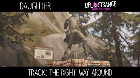 """Daughter - """"The Right Way Around"""" 'Life is Strange' (de 'Music from Before the Storm')"""