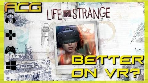 Better On VR? - Episode 1 Life is Strange & A Thank You to Subscribers