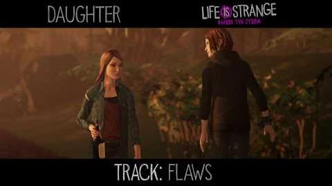 "Daughter - ""Flaws"" 'Life is Strange' (from 'Music from Before the Storm')"