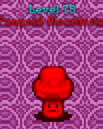 Fungoid Bloodletter.png