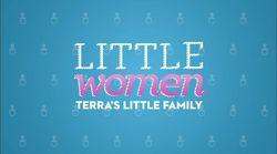Little Women Terra's Little Family S2.jpg