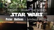 Behind the Scenes - Star Wars - Lindsey Stirling and Peter Hollens