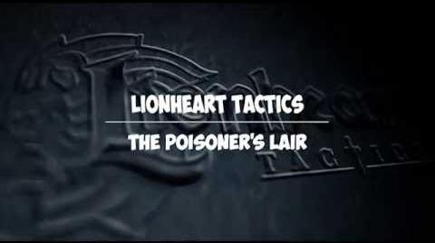 The Poisoner's Lair - Coming Soon to Lionheart Tactics