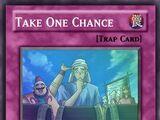 Take One Chance (Custom)