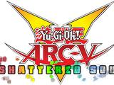 Yu-Gi-Oh! ARC-V: Shattered Soul