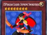 ESPergear Leader :Supreme Swordtress