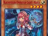 Blaukrieger Operator Cadet, Maika