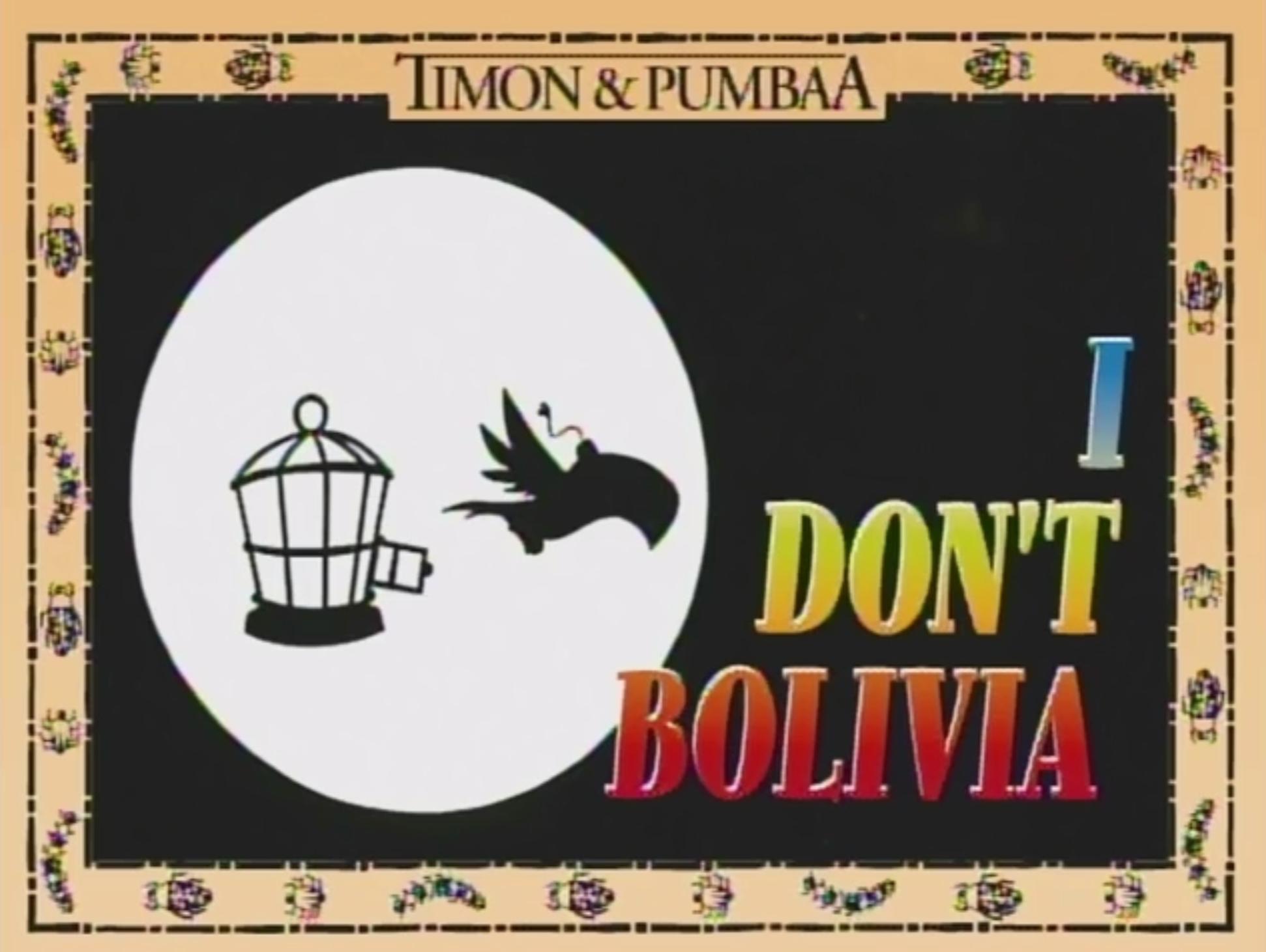I Don't Bolivia