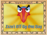 Zazu's Off-by-One Day