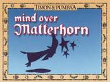 Mind Over Matterhorn