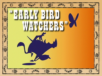 Early Bird Watchers.png