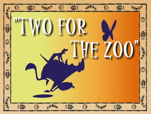 Two for the Zoo.png