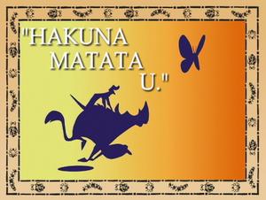 Hakuna Matata U..png