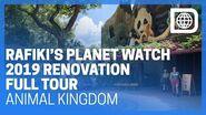Rafiki's Planet Watch - Full 2019 Renovation Tour - Animal Kingdom