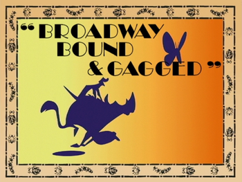 Broadway Bound & Gagged.png