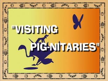 Visiting Pig-nitaries.png