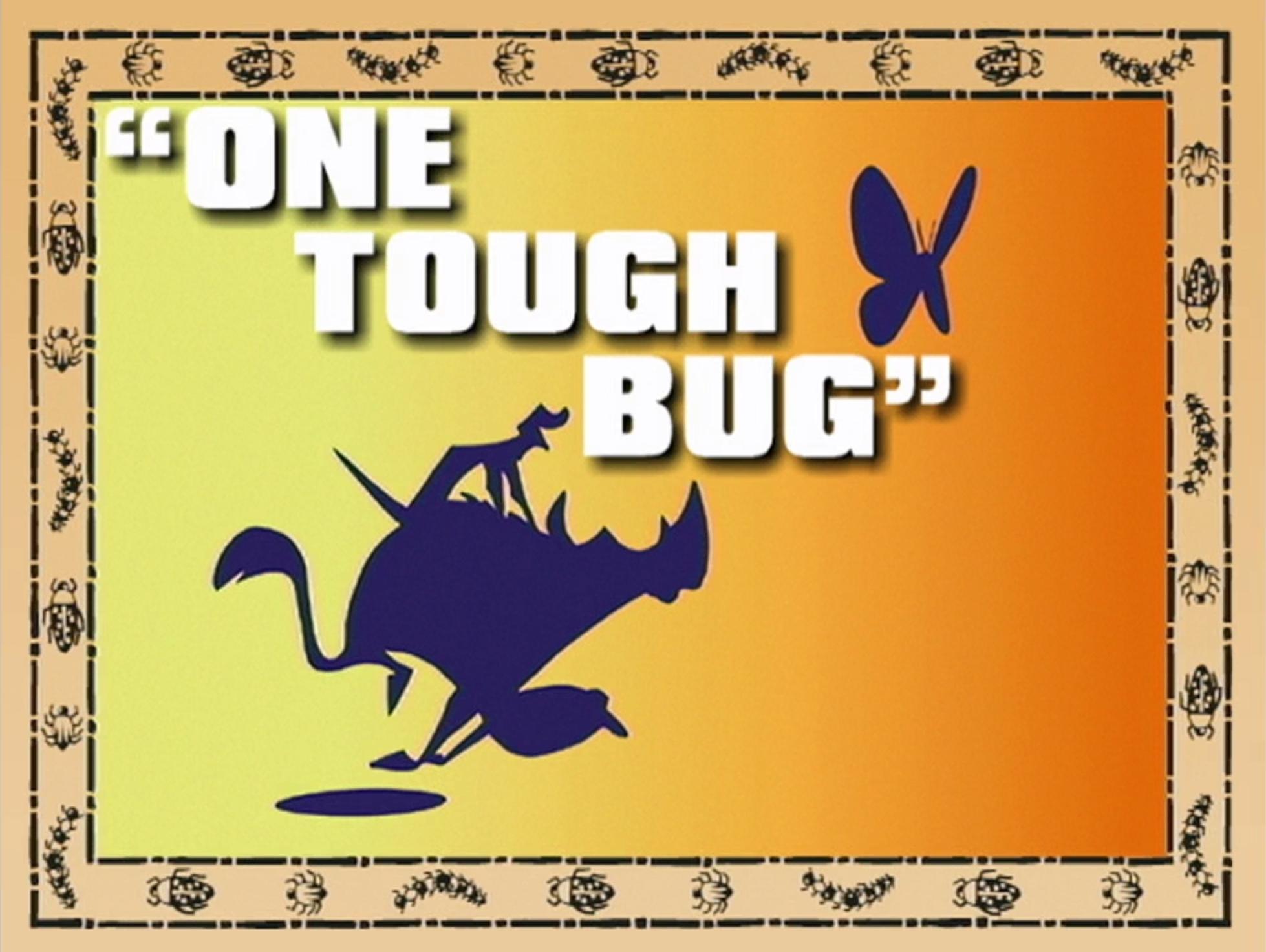 One Tough Bug