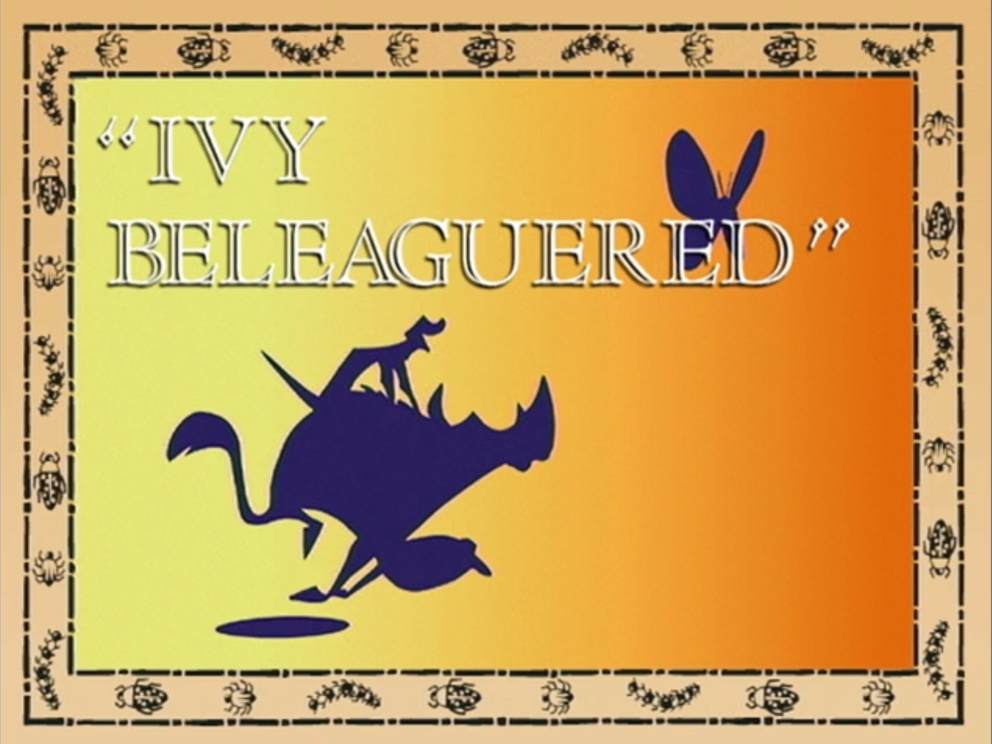 Ivy Beleaguered