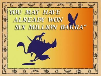 You May Have Already Won Six Million Bakra.png