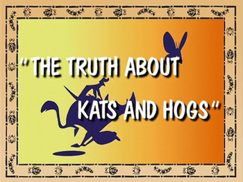 The Truth About Kats and Hogs.png
