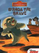 Bunga the Brave