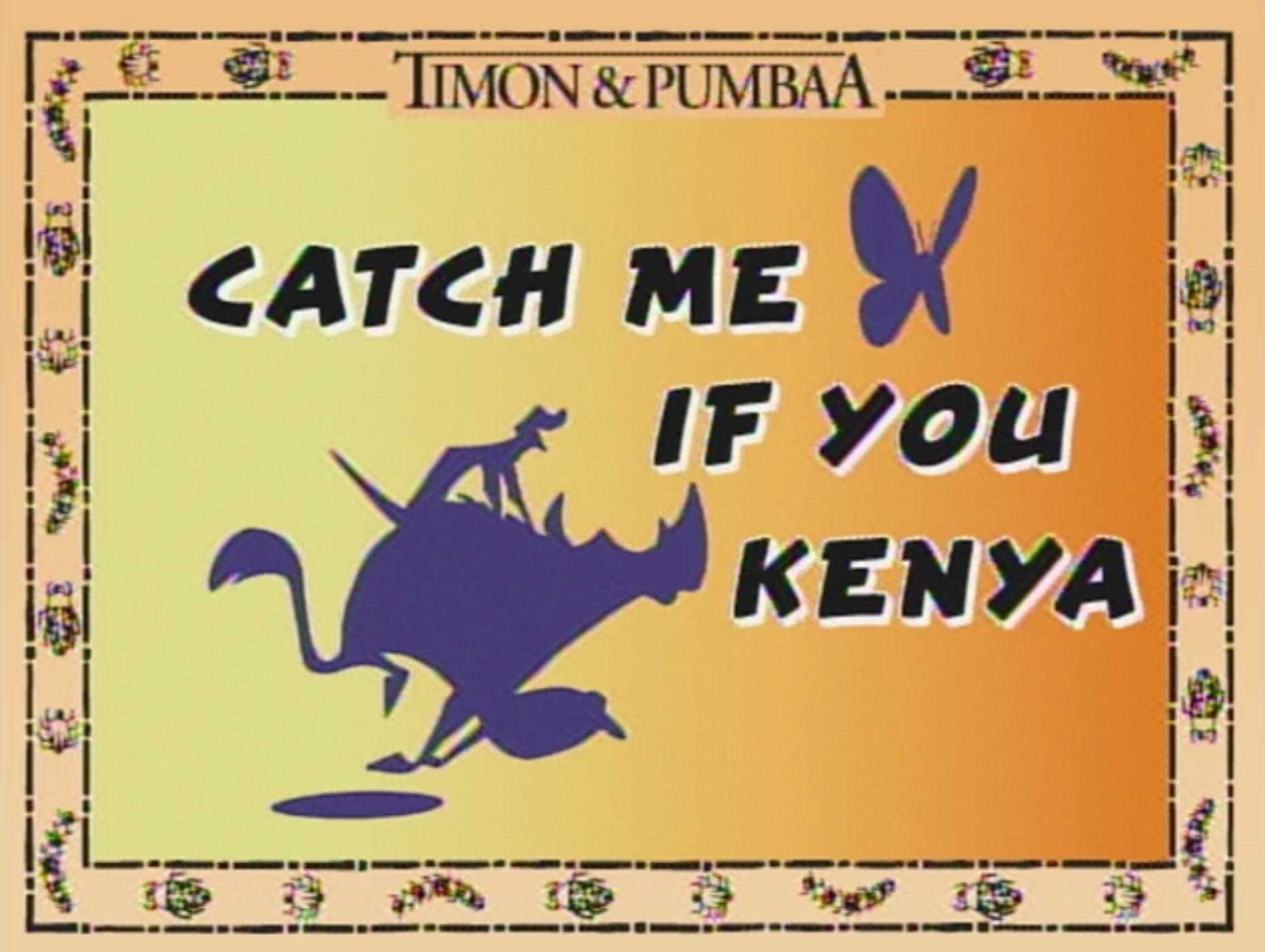 Catch Me if You Kenya