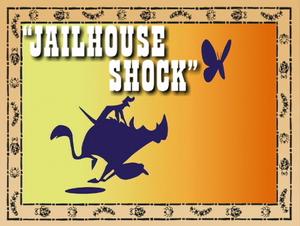 Jailhouse Shock.png