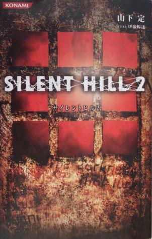 Silent Hill 2: The Novel