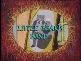 Little Bear's Band