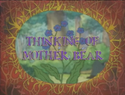 Thinking of Mother Bear.png