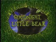GoodNight,LittleBear.jpg