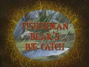 Fisherman Bear's Big Catch.jpg