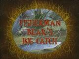 Fisherman Bear's Big Catch