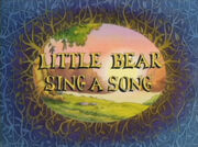 Little Bear Sings a Song.jpg