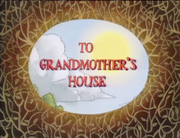 To Grandmother's House.png