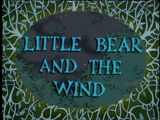 Little Bear and the Wind