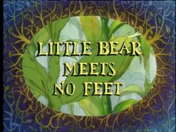 Little Bear Meets No Feet.png