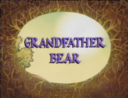 Grandfather Bear Title Card.png