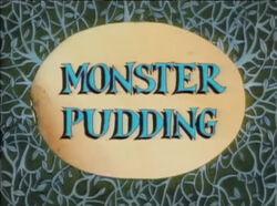 Monster Pudding.jpg