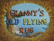 Granny's Old Flying Rug.jpg