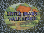 Little Bear's Walkabout.png