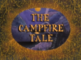 The Campfire Tale