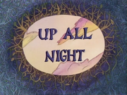 Up All Night.png