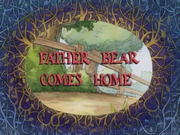 Father Bear Comes Home.png