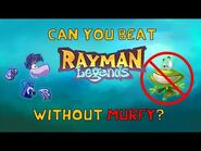 Can you beat Rayman Legends without using Murfy?