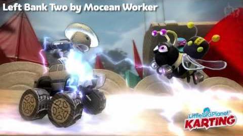 LittleBigPlanet_Karting_Beta_Left_Bank_Two_by_Mocean_Worker_MUSIC