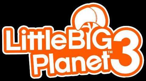 Little Big Planet 3 Soundtrack - Popit Academy Term 1