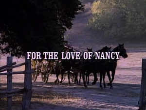 Episode 809: For the Love of Nancy
